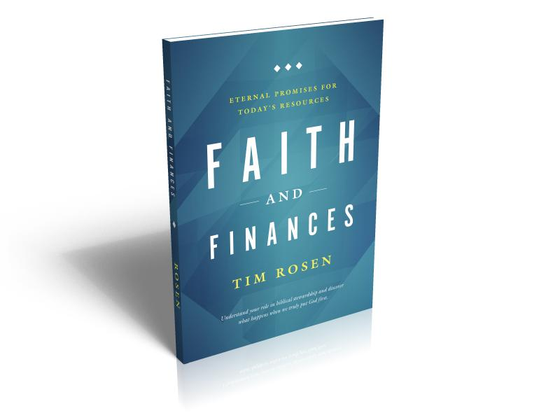 Faith and Finances- Eternal Promises for Today's Resources, now available!
