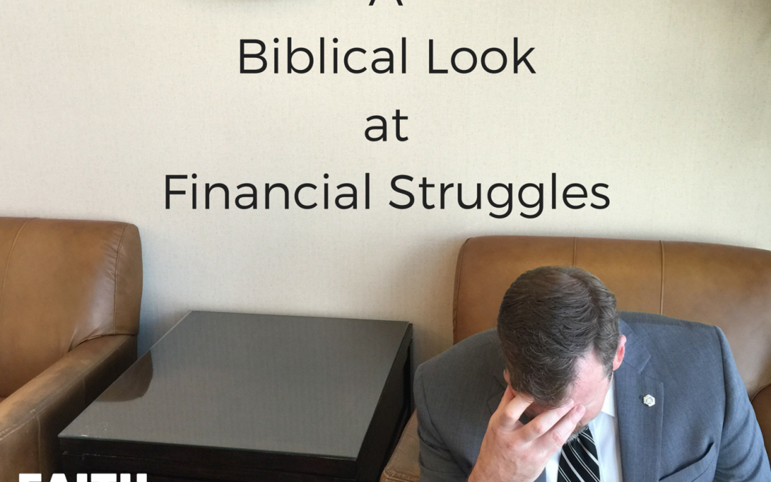 002: A Biblical Look at Financial Struggles