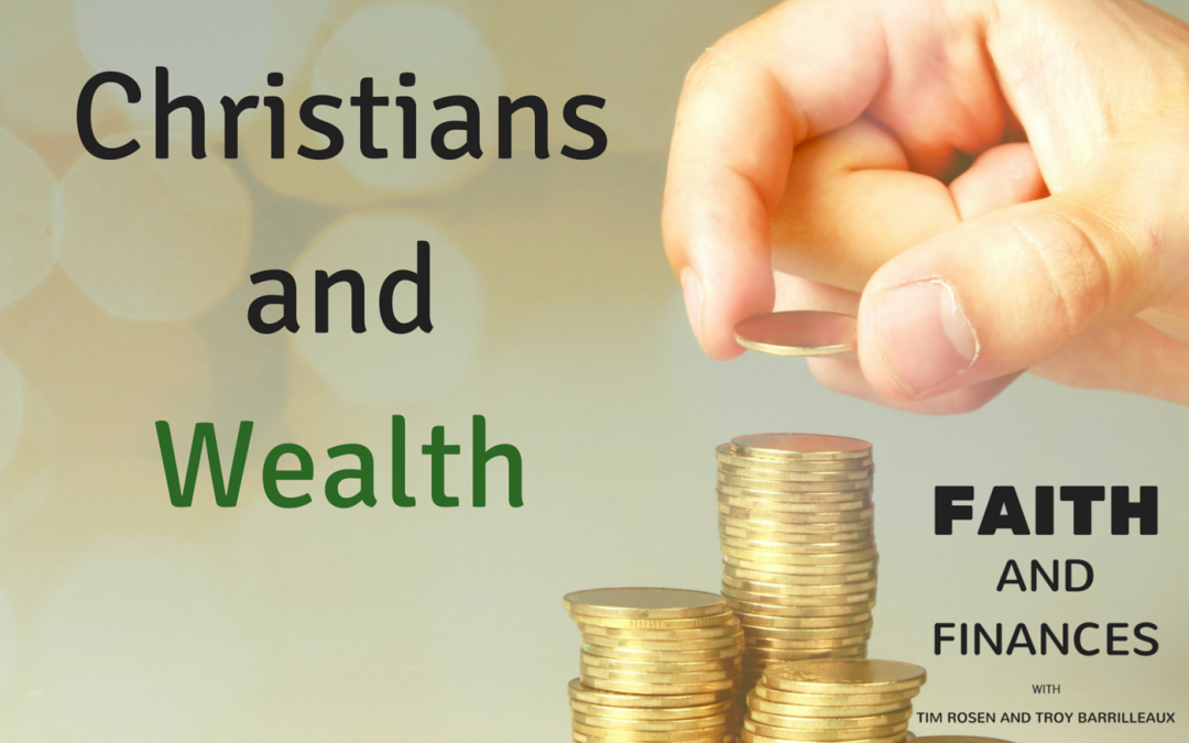003: Christians and Wealth