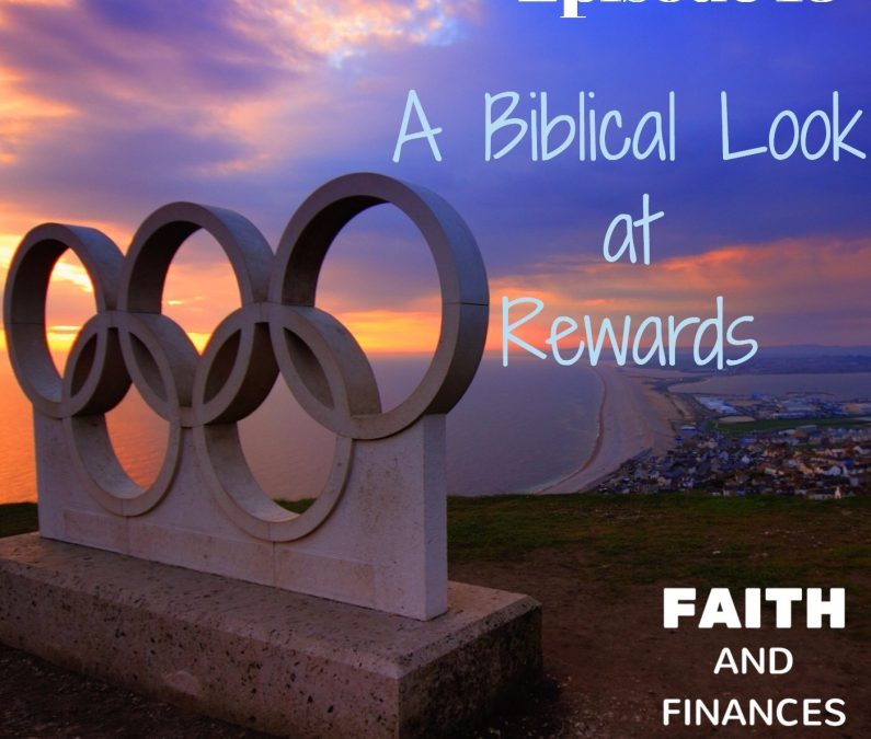 013: A Biblical Look at Rewards