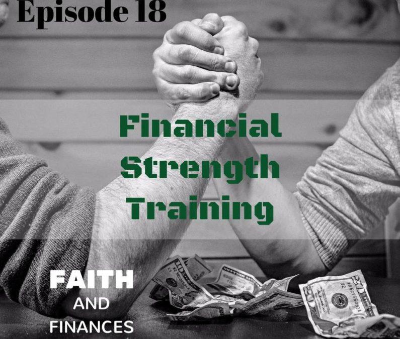 018: Financial Strength Training