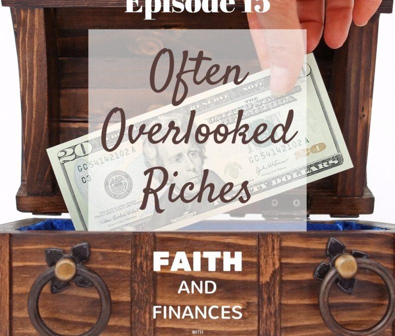 015: Often Overlooked Riches