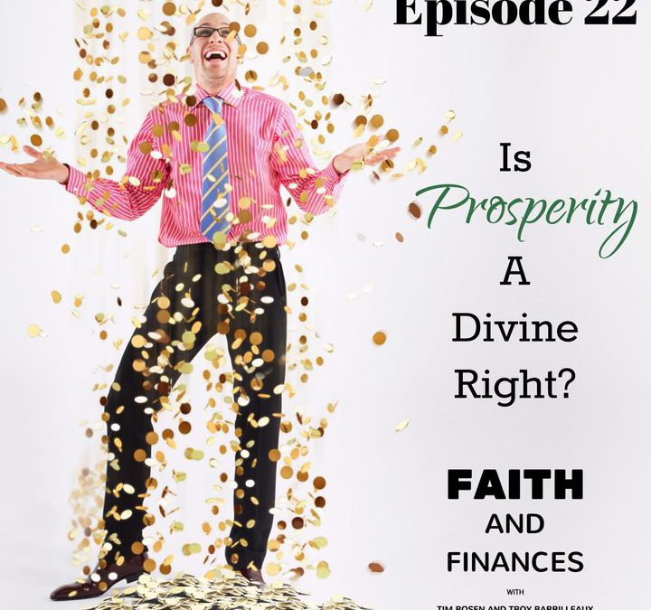 022: Is Prosperity a Divine Right?