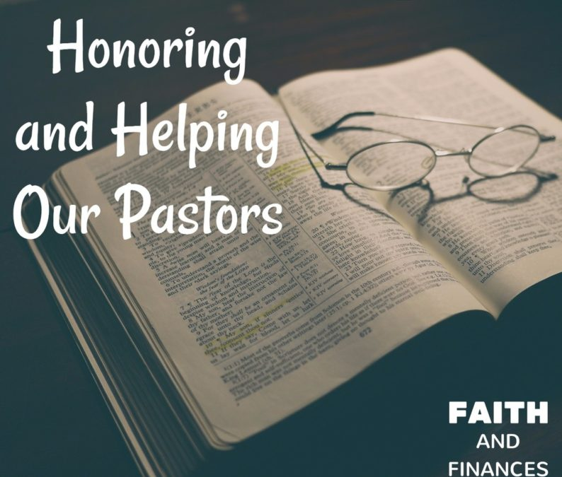 035: Honoring and Helping Our Pastors