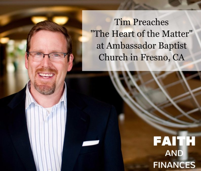 "043: Special Edition—Tim Preaches ""The Heart of the Matter"" at Ambassador Baptist Church in Fresno, CA"