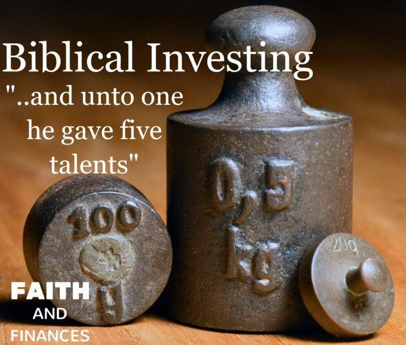 "044: Biblical Investing- ""..and unto one he gave five talents"""