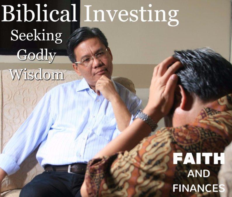 046: Biblical Investing—Seeking Godly Wisdom
