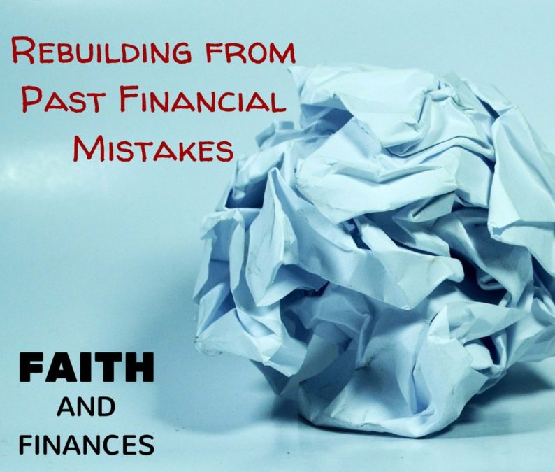 053: Rebuilding from past financial mistakes
