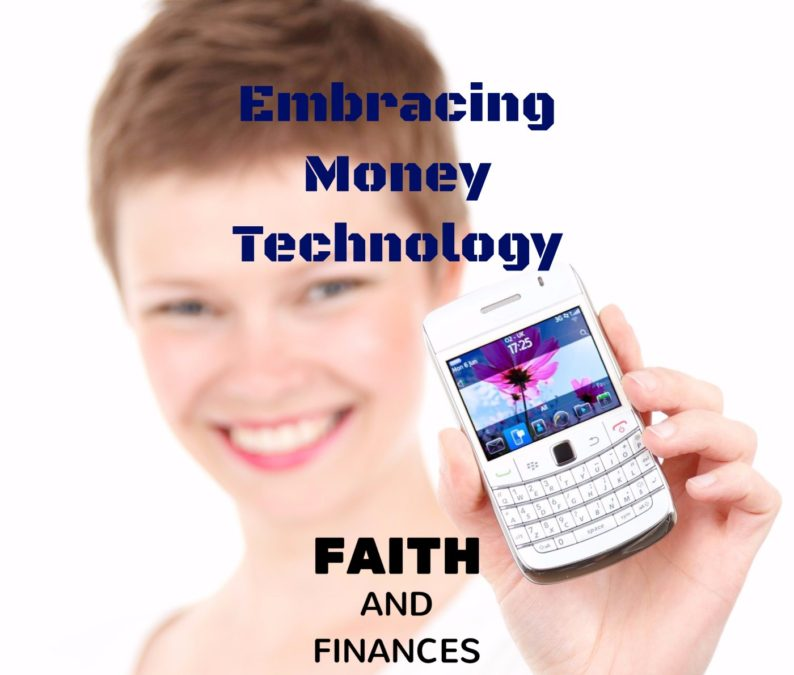 055: Embracing Money Technology