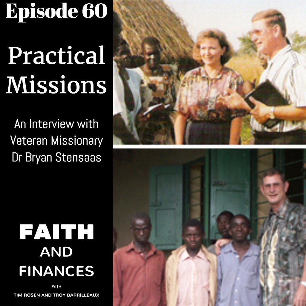 060: Unexpected Advice—An Interview with Veteran Missionary Bryan Stensaas