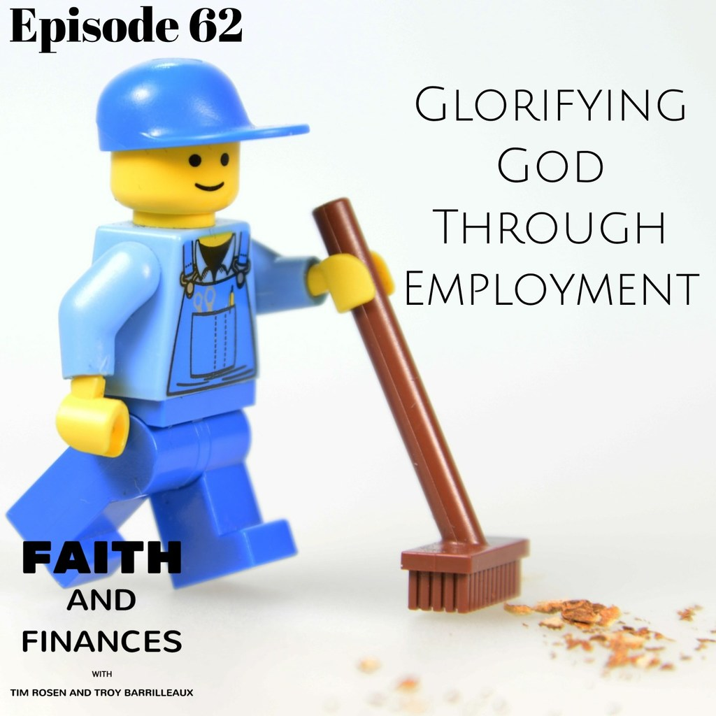 062: Glorifying God Through Employment