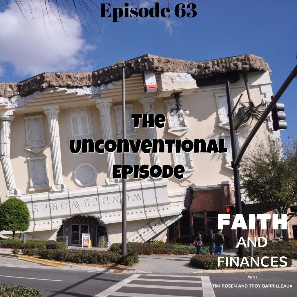 063: Faith and Finances–The Unconventional Episode