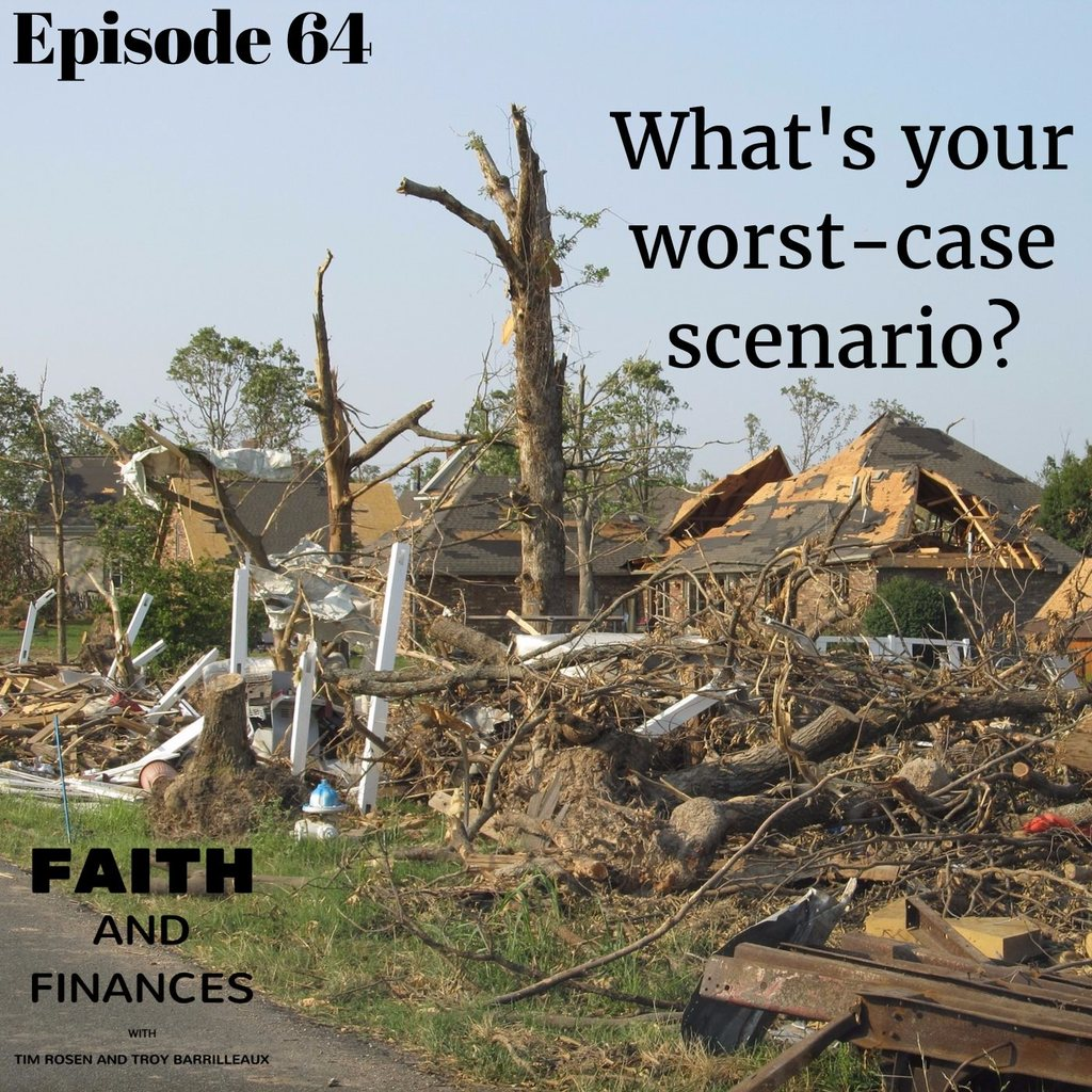 064: What's your worst-case scenario?
