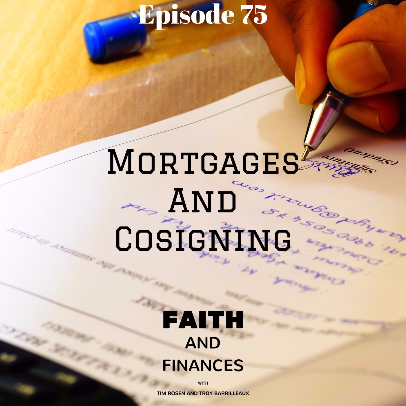 075: Mortgages And Cosigning