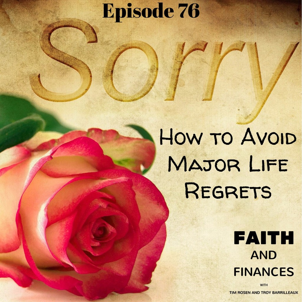 076: How to Avoid Major Life Regrets