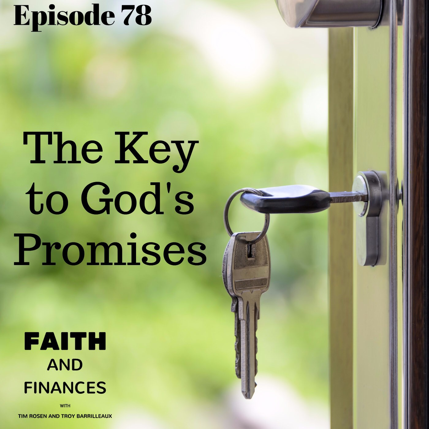 078: The Key to God's Promises