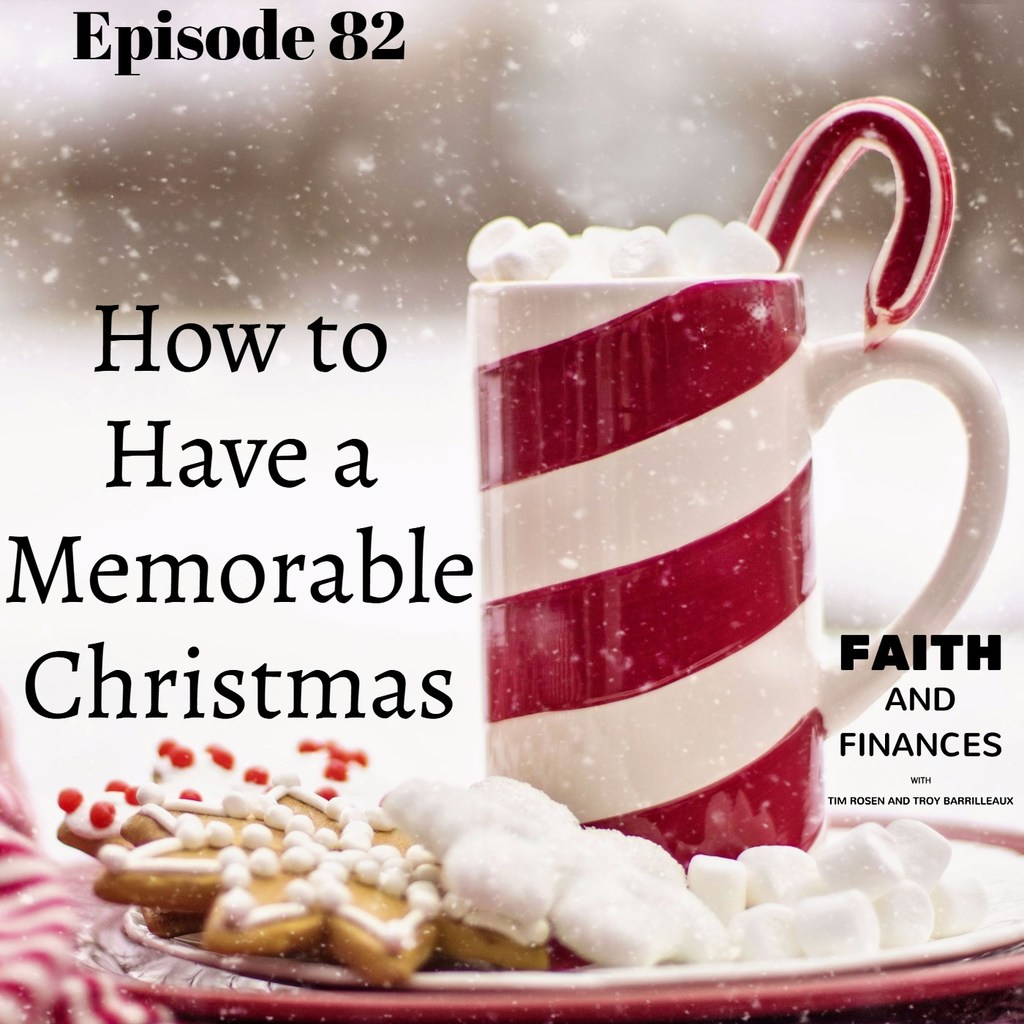 082: How to have a memorable Christmas