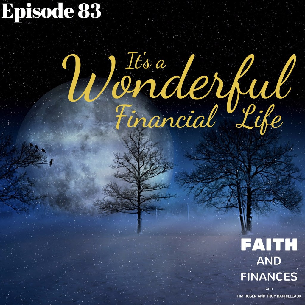 083: It's a Wonderful Financial Life
