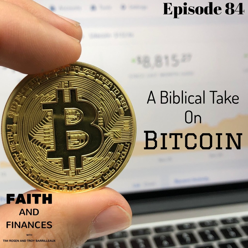 084: A Biblical Take on Bitcoin