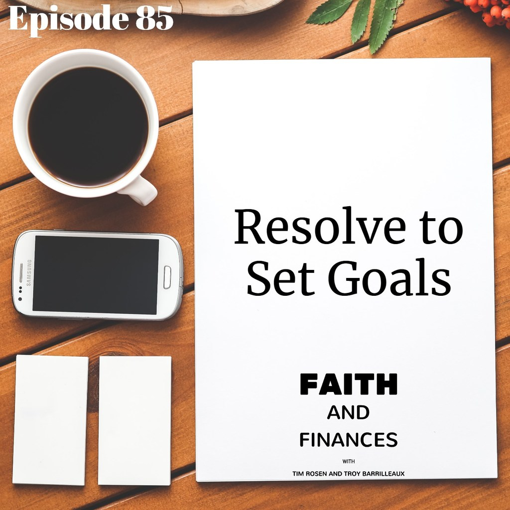 085: Resolve to Set Goals