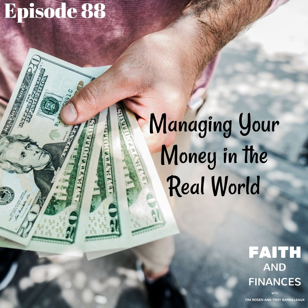088: Managing Your Money in the Real World