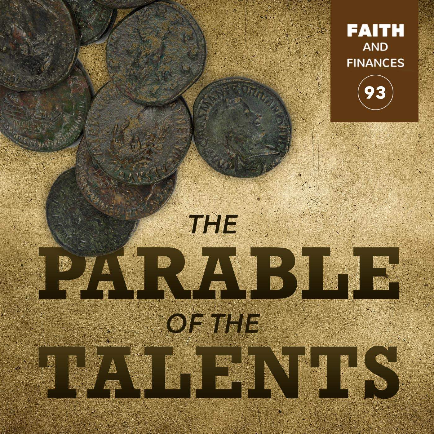 093: The Parable of the Talents